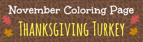 Free Printable Coloring Page - Thanksgiving Turkey!