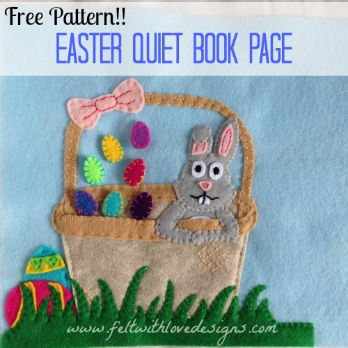 Easter Quiet Book Page Free Pattern - Felt With Love Designs