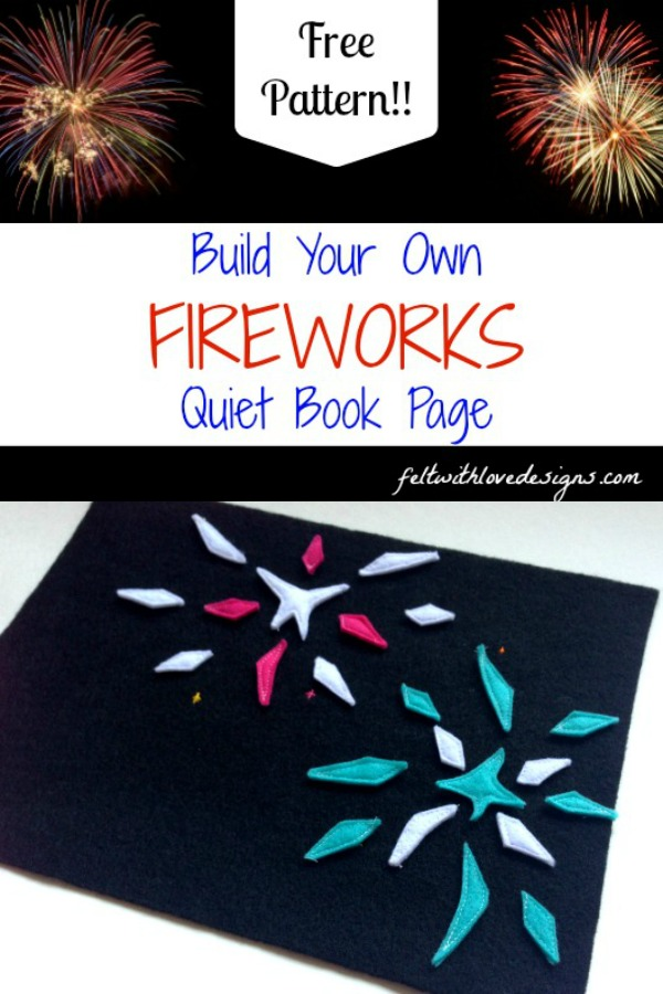 Build your own fireworks 4th of July quiet book page and free pattern - Felt With Love Designs