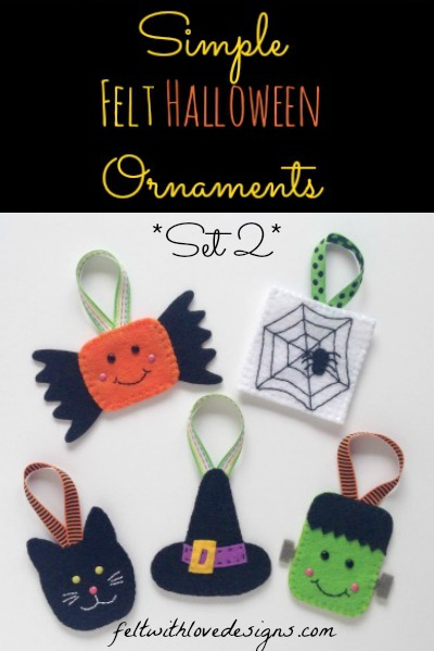Felt Halloween Ornaments Set 2 Tutorial and Free Pattern - Felt With Love Designs