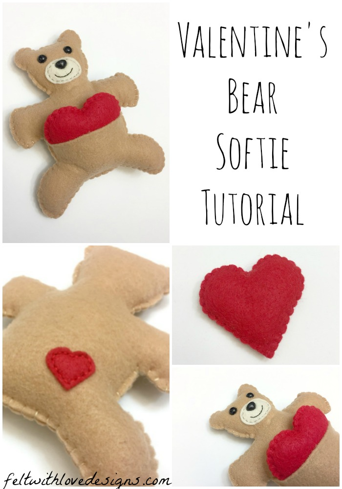 valentine's bear softie tutorial and free pattern-felt with love designs