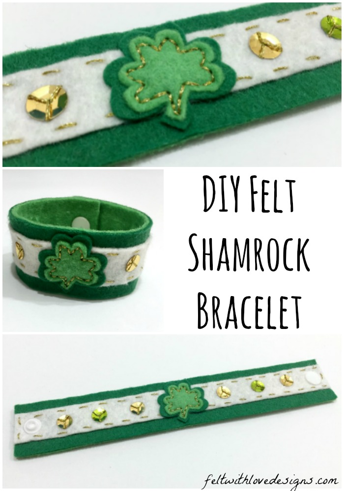 St Patrick's Day Shamrock Bracelet Tutorial and Free Pattern - Felt With Love Designs