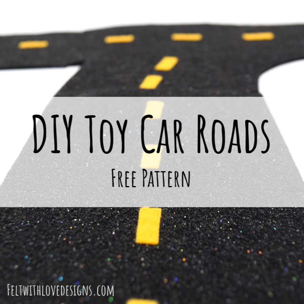 DIY Felt Roads Free Pattern - DIY Toy Car Playmat Pattern