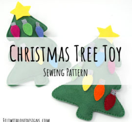 diy felt christmas tree toy for toddlers - felt with love designs
